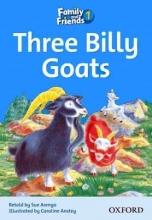 کتاب Family and Friends 1: Three Billy Goats