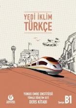 کتاب آموزشی ترکی استانبولی Yedi Iklim B1 (S.B+W.B)+CD