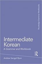 کتاب  Intermediate Korean: A Grammar and Workbook