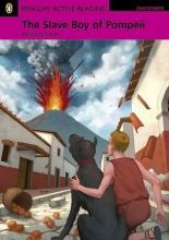 کتاب داستان انگلیسی پنگوئن اکتیو ریدینگ برده شهر پمپی Penguin Active Reading Easy Starters: The Slave Boy Of Pompeii