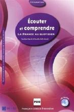 کتاب  ECOUTER ET COMPRENDRE La France au quotidien