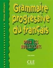 کتاب Grammaire progressive - adolescents - debutant