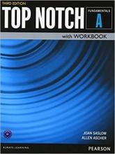 کتاب آموزشی تاپ ناچ ویرایش سوم Top Notch Fundamentals A with Workbook Third Edition