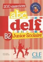 کتاب ABC DELF Junior scolaire - Niveau B2
