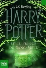 کتاب Harry Potter - Tome 6 : Harry Potter et le Prince de Sang-Mele
