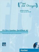 کتاب زبان آلمانی فیت فورس گوته Fit fürs Goethe-Zertifikat A2: Deutschprüfung für Erwachsene
