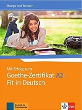 کتاب آزمون میت ارفوگ آلمانی Mit Erfolg Zum Goethe-Zertifikat: Ubungs- Und Testbuch A2: Fit in Deutsch