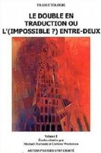 کتاب Le double en traduction ou l impossible entre deux 1