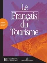 کتاب  Le Francais du tourisme - Livret d'activites