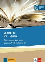کتاب آلمانی لزن آزمون گوته So geht's zu B1 - Lesen Prüfungsvorbereitung Goethe-/ÖSD-Zertifikat B1 آبی نوشتاری