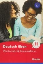 کتاب Deutsch Uben: Wortschatz & Grammatik A1 NEU