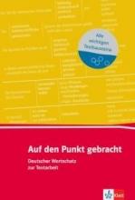 کتاب آلمانی Auf den Punkt gebracht (B1+): Deutscher Wortschatz zur Textarbeit