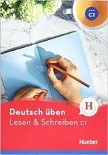 کتاب آلمانی لزن اند اشقایبن Deutsch uben: Lesen & Schreiben C1