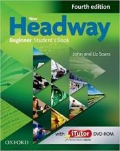 کتاب نیو هدوی بیگینر ویرایش چهارم New Headway 4th Beginner Student Book