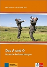 کتاب آلمانی Das Und O: Das A Und O - Deutsche Redewendungen