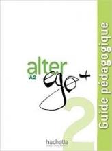 کتاب معلم Alter ego 2 A2 guide pedagogique