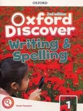 کتاب آکسفورد دیس کاور رایتینگ اند اسپلینگ 1 ویرایش دوم  Oxford Discover 1 2nd - Writing and Spelling