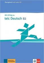 کتاب تمرین آزمون میت ارفوگ آلمانی MIT Erfolg Zu Telc Deutsch B2: Ubungsbuch