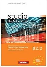 کتاب آلمانی Studio d - Die Mittelstufe B2/2: Kurs- und Ubungsbuch