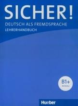 کتاب معلم Sicher! B1+ : Deutsch als Fremdsprache / Lehrerhandbuch