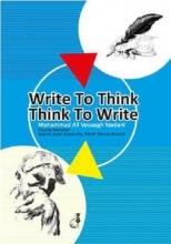 کتاب Write To Think -Think To Write