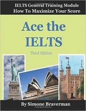 کتاب Ace the IELTS: IELTS General Module - How to Maximize Your Score