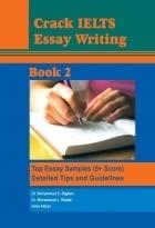 کتاب Crack IELTS essay writing: top essay wamples (8+ Score) + detailed tips and guidelines