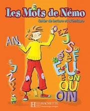 كتاب Les Mots de Nemo: Cahier de Lecture Dt D'Ecriture