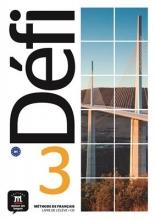 کتاب  Defi 3 - B1 – Livre de l'élève + Cahier d'exercices + CD