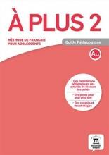 کتاب A plus 2 – Guide pedagogique