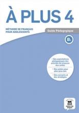 کتاب A plus 4 – Guide pedagogique