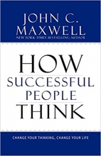 كتاب How Successful People Think: Change Your Thinking Change Your Life