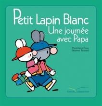 کتاب Petit lapin blanc - Une journee avec papa