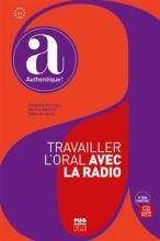 کتاب Travailler l'oral avec la radio