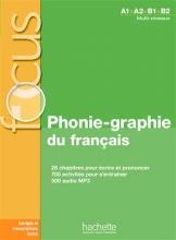 کتاب Focus - Phonie-graphie du français + CD audio MP3 + corrigés