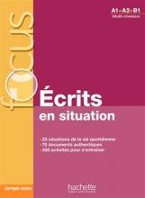 کتاب Focus : Ecrits en situations + corrigés
