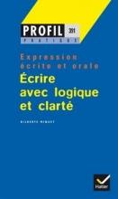 کتاب  PROFIL PRATIQUE - ECRIRE AVEC LOGIQUE ET CLARTÉ