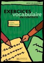 کتاب Exercices de Vocabulaire en context - Debutant