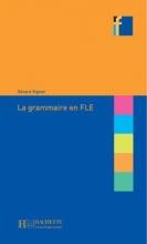 کتاب Collection F - La grammaire en FLE