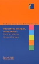 کتاب Collection F - Interactions, dialogues, conversations - l'Oral en FLE