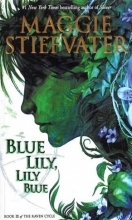 كتاب Blue Lily Lily Blue - The Raven Cycle 3