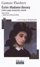 کتاب Ecrire Madame Bovary Lettres, pages manuscrites, extraits