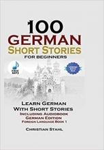 کتاب 100German Short Stories for Beginners