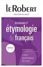 کتاب Le Robert Dictionnaire d' etymologie du francais