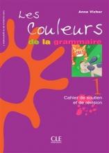 کتاب Les couleurs de la grammaire 1 Cahier de soutien et de revision