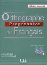 کتاب Orthographe progressive du francais - avancé + CD