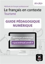 کتاب Le français en contexte Tourisme – Guide pedagogique