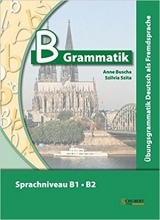 کتاب گرامر آلمانی بی گرمتیک B-Grammatik: Übungsgrammatik Deutsch als Fremdsprache, Sprachniveau B1/B2