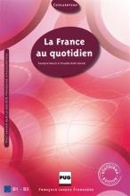 کتاب LA FRANCE AU QUOTIDIEN 4e édition