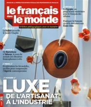 کتاب Le français dans le monde n°416 : Luxe, de l'artisanat à l'industrie